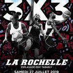 3×3: L'Open de France à La Rochelle le samedi 27 juillet