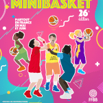 La 26e édition de la Fête Nationale du MiniBasket