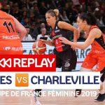 Replay by TCL : Revoir Bourges – Charleville-Mézières, finale Coupe de France féminine 2019