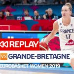Replay by TCL : Revoir France – GB, 1/2 finale EuroBasket féminin 2019