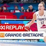 Replay by TCL: Revoir France – Grande-Bretagne, 1/2 finale EuroBasket féminin 2019