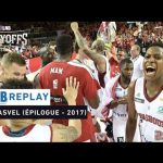 Replay by TCL : Revoir Strasbourg – ASVEL, demi-finale Playoffs 2017