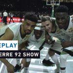 Replay by TCL : Revoir le Nanterre 92 Show,  Nanterre 92 – LDLC ASVEL