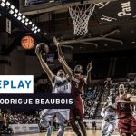 Replay by TCL : Revoir Pau-Strasbourg, Rodrigue Beaubois pulvérise son record (37 pts) !