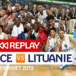 Replay by TCL : Revoir France – Lituanie, finale Euro 2013