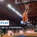 Replay by TCL : Revoir Le Mans – Limoges avec DJ Stephens (2018)