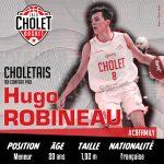 Au club depuis les minimes, Hugo Robineau signe son premier contrat pro avec Cholet Basket