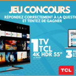 Jeu Concours – Gagnez une TV 4K TCL !