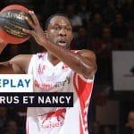 Replay by TCL : Revoir SLUC Nancy – JDA Dijon avec Flo Piétrus (2016)