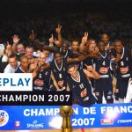 Replay by TCL : Revoir la finale SLUC Nancy – Chorale Roanne (2007)