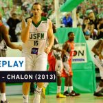 Replay by TCL : Revoir Nanterre – Chalon, 1/2 retour des Playsoffs (2013)