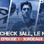 Vidéo: Check Ball, le magazine du 3×3 national et international