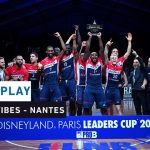 Replay by TCL : Revoir la finale Antibes – Nantes, Leaders Cup 2020 Pro B