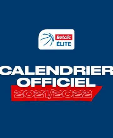 Calendrier Saison Disneyland 2022 Betclic ÉLITE et Pro B : Les grandes dates de la saison 2021 22