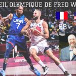 L'oeil olympique de Fred Weis – «Je suis très impressionné par le niveau de jeu développé par les Françaiscontre Team USA »