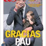 Pau Gasol fait ce matin la Une de tous les quotidiens espagnols !